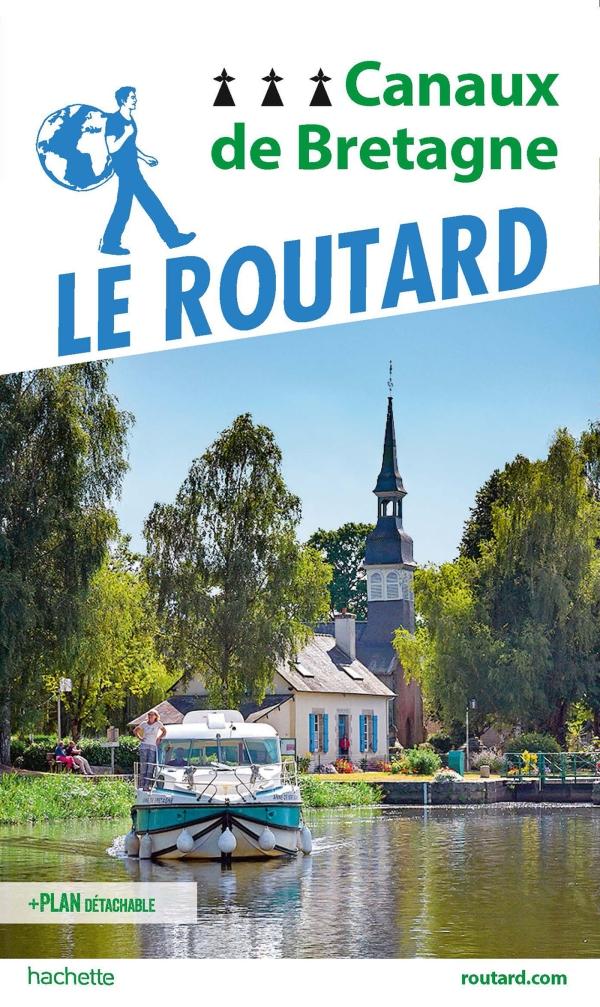 Guide du routard du canal de nantes à Brest